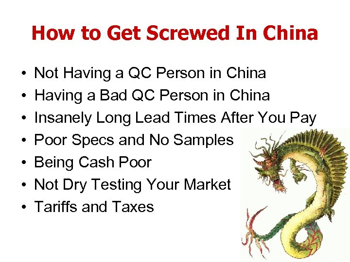How to Get Screwed In China • • Not Having a QC Person in