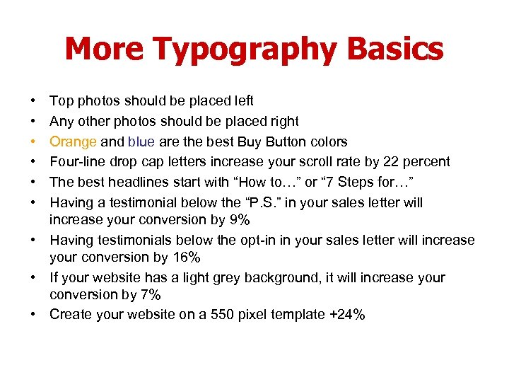 More Typography Basics • • • Top photos should be placed left Any other