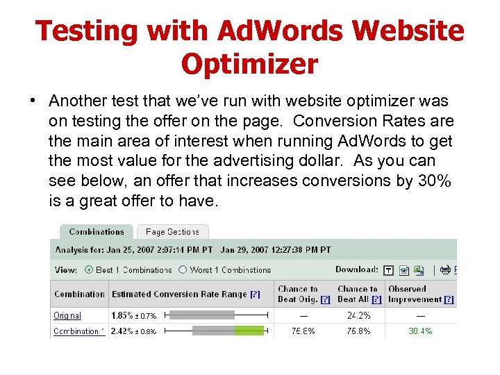 Testing with Ad. Words Website Optimizer • Another test that we've run with website