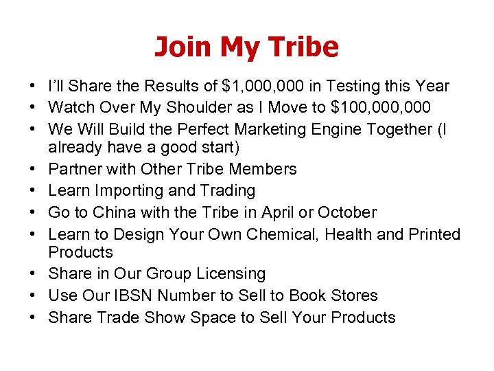 Join My Tribe • I'll Share the Results of $1, 000 in Testing this