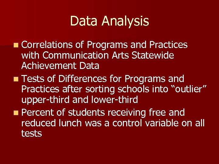 Data Analysis n Correlations of Programs and Practices with Communication Arts Statewide Achievement Data