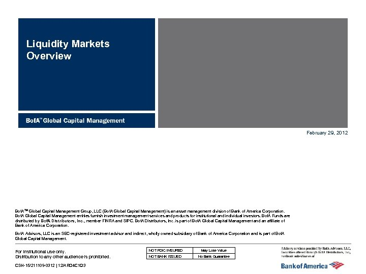 Liquidity Markets Overview February 29, 2012 Bof. ATM Global Capital Management Group, LLC (Bof.