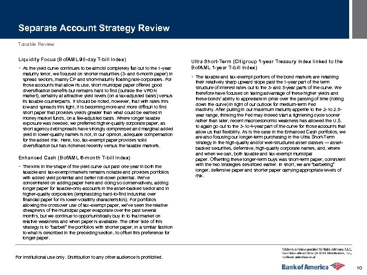 Separate Account Strategy Review Taxable Review Liquidity Focus (Bof. AML 90 -day T-bill Index)