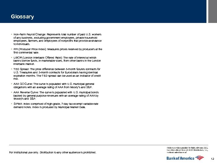 Glossary § Non-Farm Payroll Change: Represents total number of paid U. S. workers of