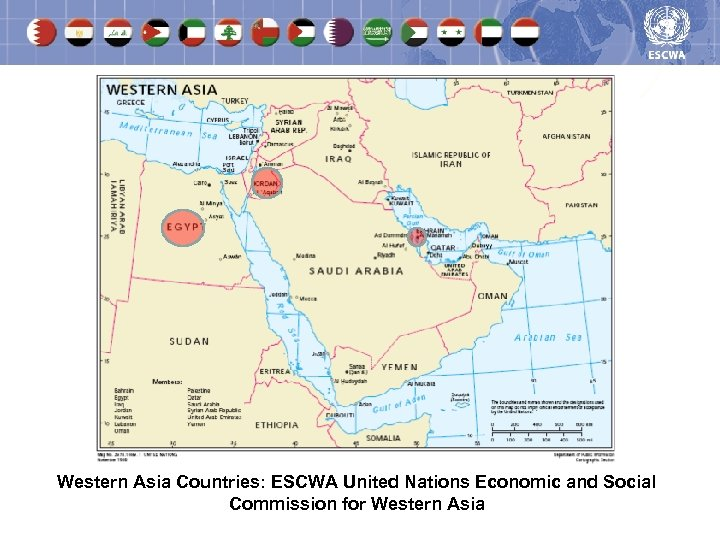 Western Asia Countries: ESCWA United Nations Economic and Social Commission for Western Asia