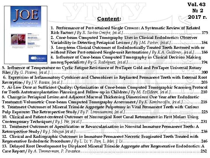 Content: Vol. 43 № 2 2017 г. 1. Performance of Post-retained Single Crowns: A
