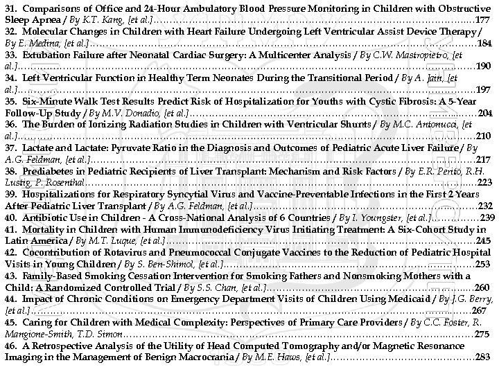 31. Comparisons of Office and 24 -Hour Ambulatory Blood Pressure Monitoring in Children with