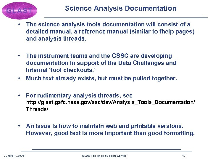 Science Analysis Documentation • The science analysis tools documentation will consist of a detailed