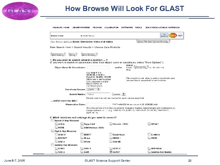 How Browse Will Look For GLAST June 6 -7, 2005 GLAST Science Support Center