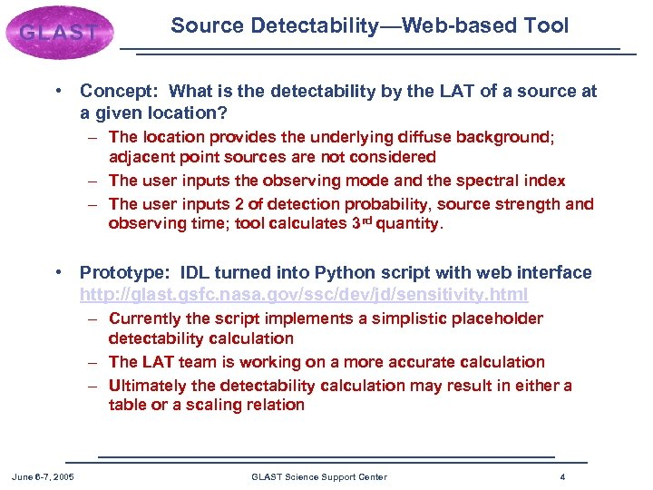 Source Detectability—Web-based Tool • Concept: What is the detectability by the LAT of a