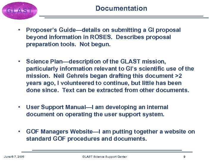 Documentation • Proposer's Guide—details on submitting a GI proposal beyond information in ROSES. Describes