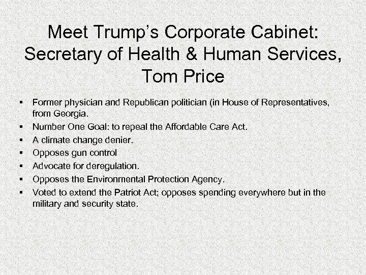 Meet Trump's Corporate Cabinet: Secretary of Health & Human Services, Tom Price § §