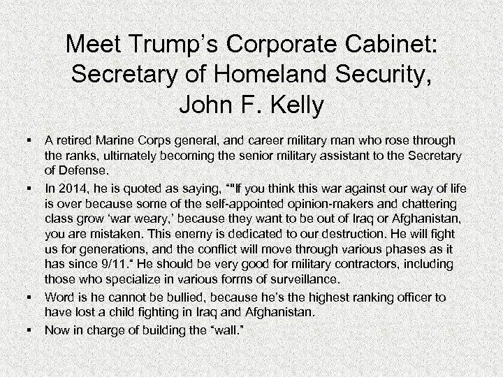 Meet Trump's Corporate Cabinet: Secretary of Homeland Security, John F. Kelly § § A