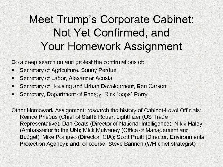 Meet Trump's Corporate Cabinet: Not Yet Confirmed, and Your Homework Assignment Do a deep