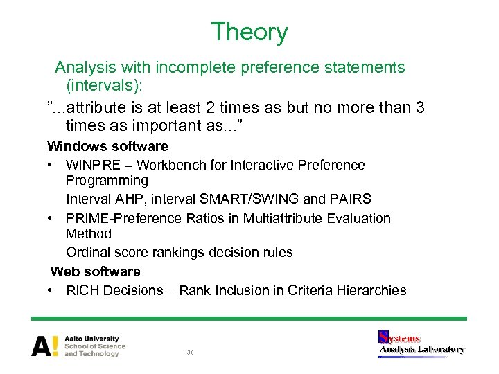 """Theory Analysis with incomplete preference statements (intervals): """". . . attribute is at least"""