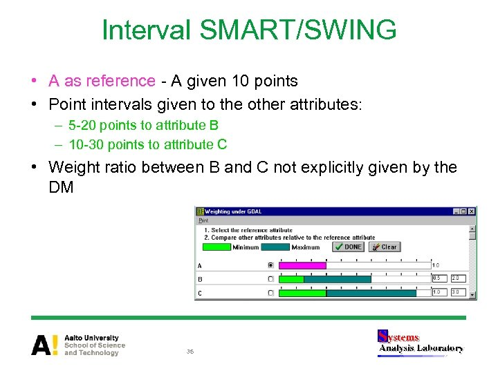 Interval SMART/SWING • A as reference - A given 10 points • Point intervals