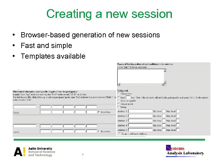 Creating a new session • Browser-based generation of new sessions • Fast and simple
