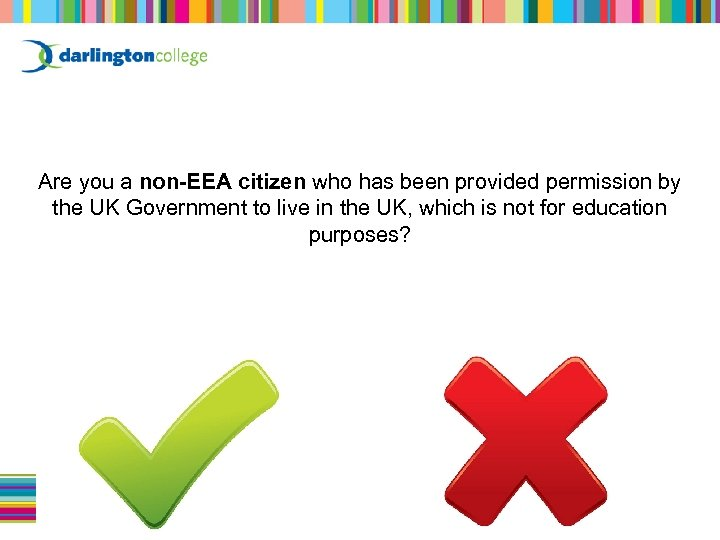 Are you a non-EEA citizen who has been provided permission by the UK Government