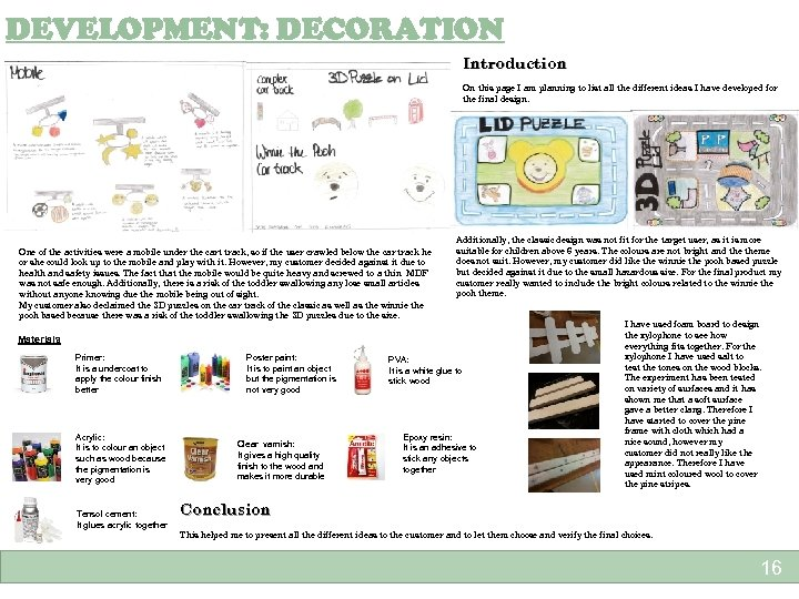 DEVELOPMENT: DECORATION Introduction On this page I am planning to list all the different