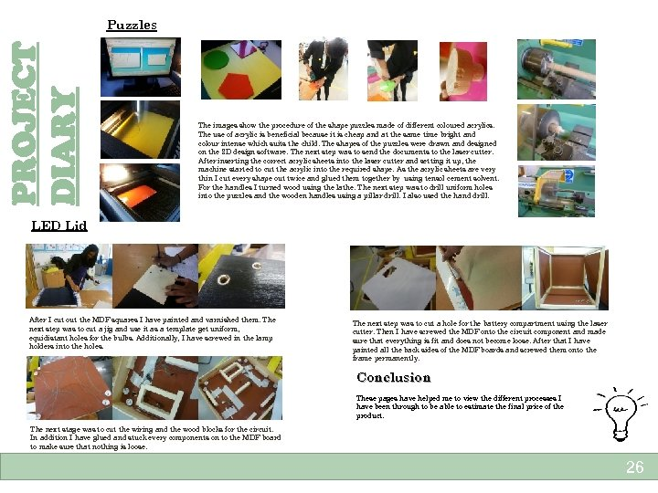 PROJECT DIARY Puzzles The images show the procedure of the shape puzzles made of