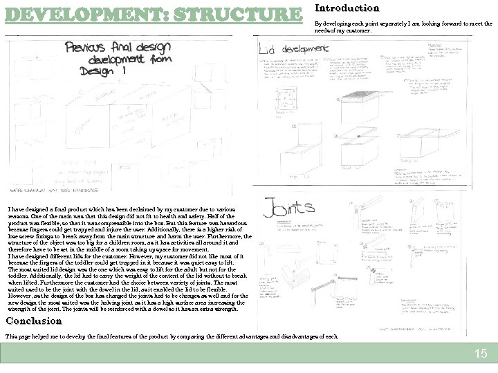 DEVELOPMENT: STRUCTURE Introduction By developing each point separately I am looking forward to meet