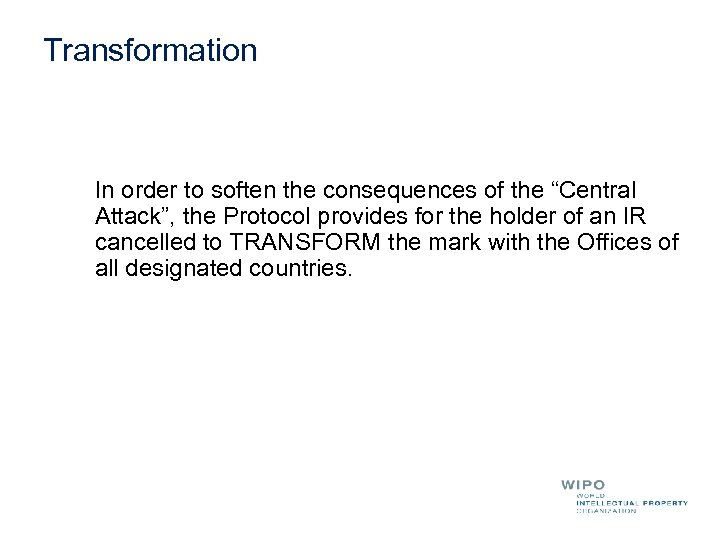 """Transformation In order to soften the consequences of the """"Central Attack"""", the Protocol provides"""