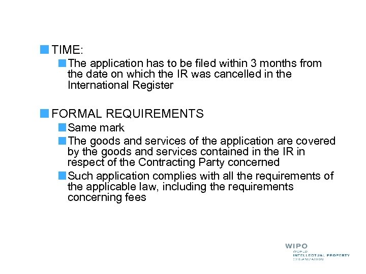 TIME: The application has to be filed within 3 months from the date on
