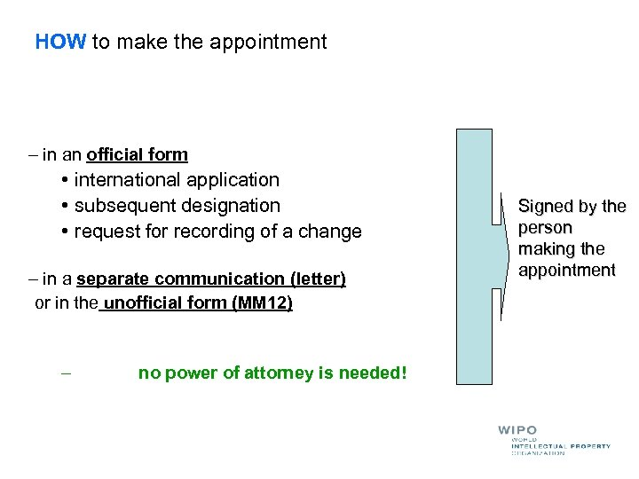 HOW to make the appointment – in an official form • international application •