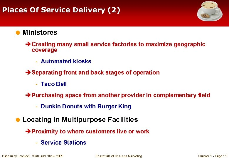 Places Of Service Delivery (2) = Ministores è Creating many small service factories to