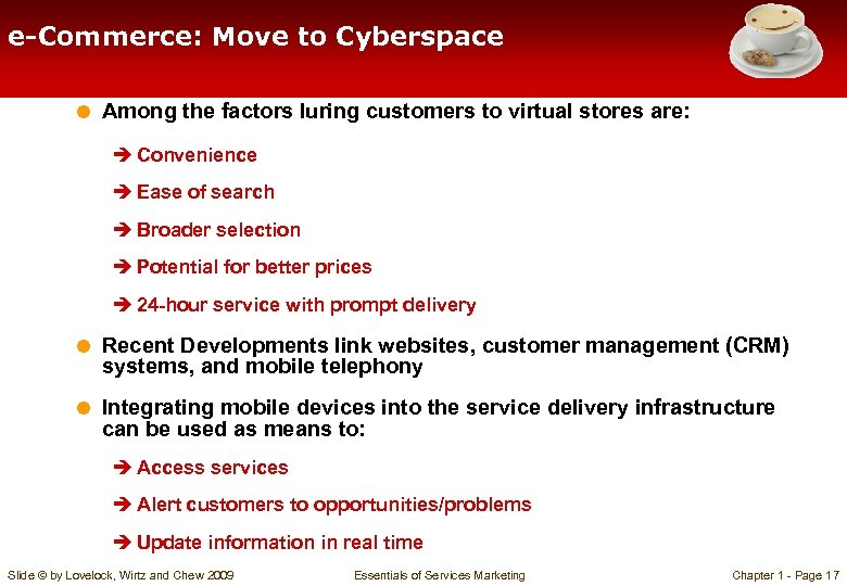 e-Commerce: Move to Cyberspace = Among the factors luring customers to virtual stores are: