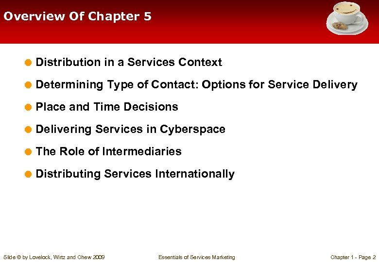 Overview Of Chapter 5 = Distribution in a Services Context = Determining Type of