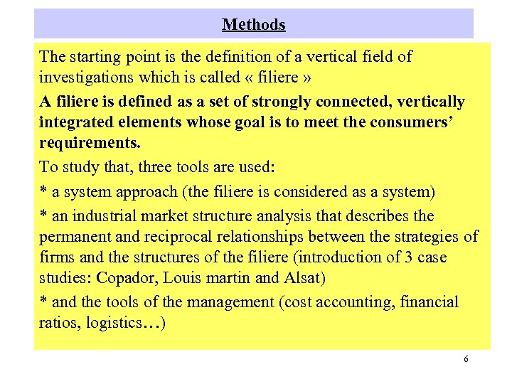 Methods The starting point is the definition of a vertical field of investigations which