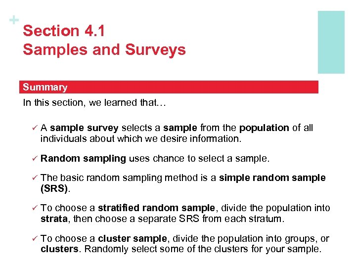 + Section 4. 1 Samples and Surveys Summary In this section, we learned that…