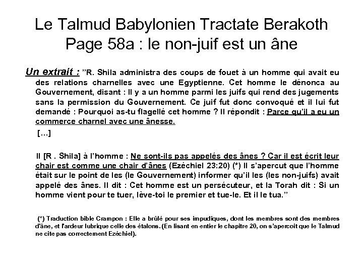 Le Talmud Babylonien Tractate Berakoth Page 58 a : le non-juif est un âne