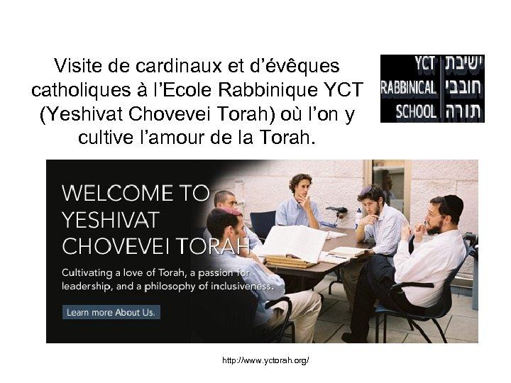 Visite de cardinaux et d'évêques catholiques à l'Ecole Rabbinique YCT (Yeshivat Chovevei Torah) où