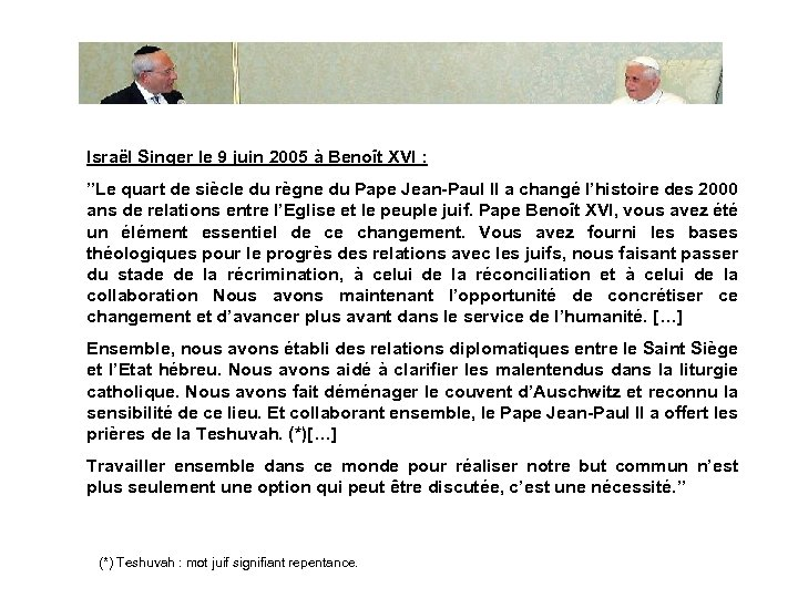 """Israël Singer le 9 juin 2005 à Benoît XVI : """"Le quart de siècle"""