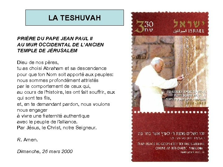 LA TESHUVAH PRIÈRE DU PAPE JEAN PAUL II AU MUR OCCIDENTAL DE L'ANCIEN TEMPLE