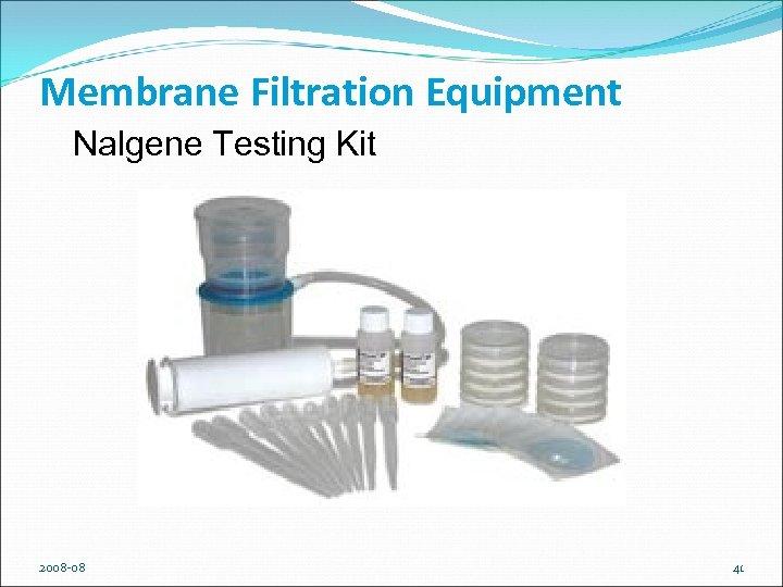 Membrane Filtration Equipment Nalgene Testing Kit 2008 -08 41