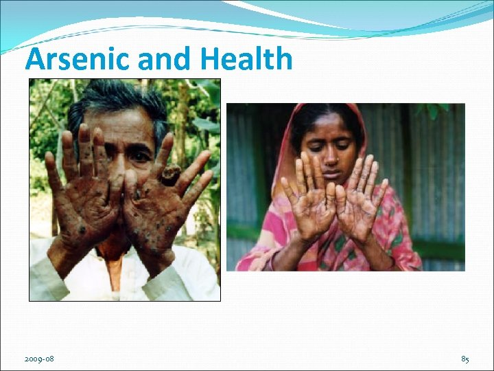 Arsenic and Health 2009 -08 85