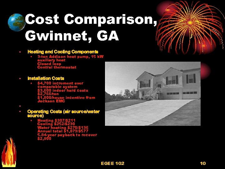 Cost Comparison, Gwinnet, GA • Heating and Cooling Components • Installation Costs • •