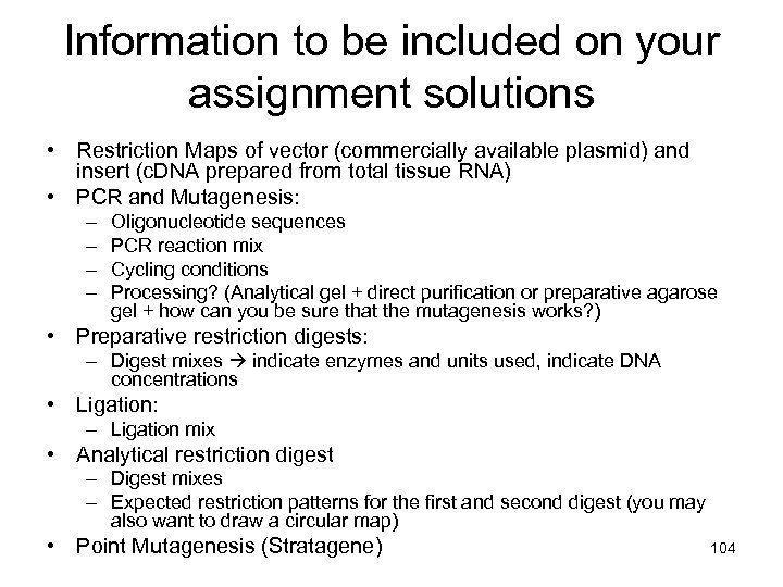 Information to be included on your assignment solutions • Restriction Maps of vector (commercially