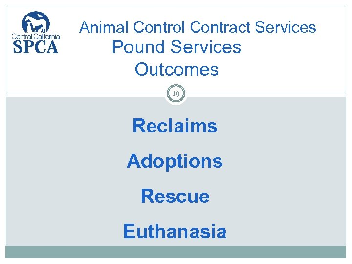 Animal Control Contract Services Pound Services Outcomes 19 Reclaims Adoptions Rescue Euthanasia