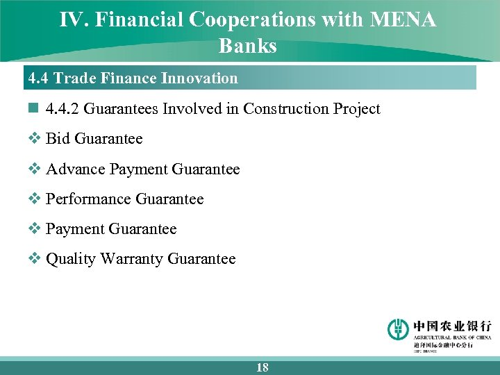 IV. Financial Cooperations with MENA Banks 4. 4 Trade Finance Innovation n 4. 4.