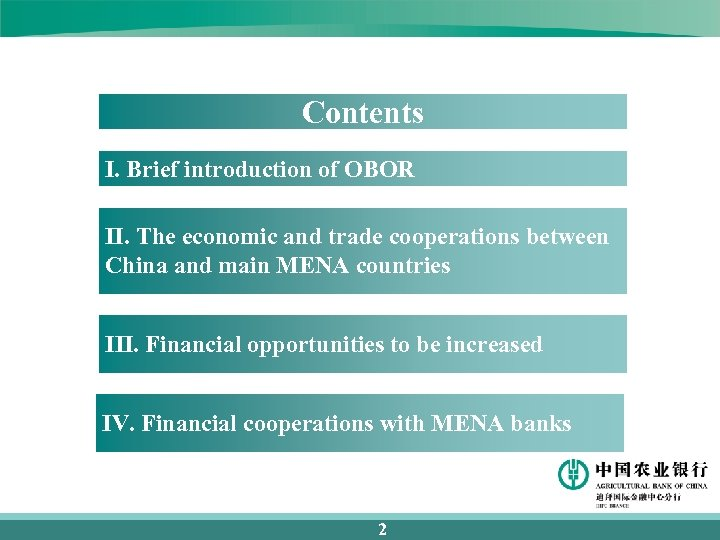 Contents I. Brief introduction of OBOR II. The economic and trade cooperations between China