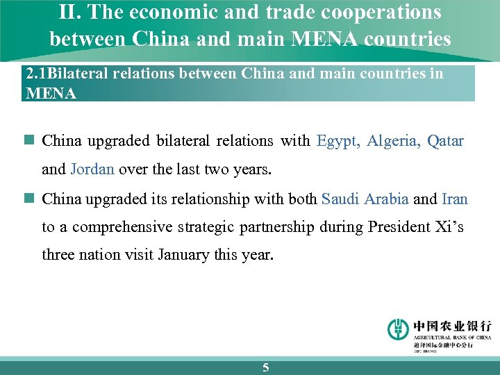 II. The economic and trade cooperations between China and main MENA countries 2. 1