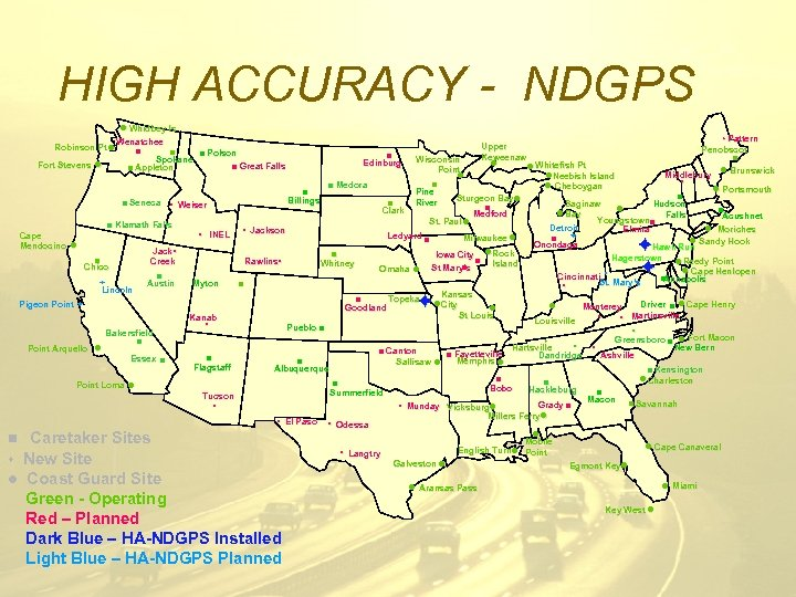 HIGH ACCURACY - NDGPS Robinson Pt l Fort Stevens l l Whidbey Is Wenatchee