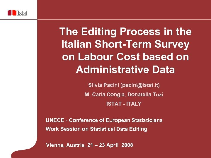 The Editing Process in the Italian Short-Term Survey on Labour Cost based on Administrative