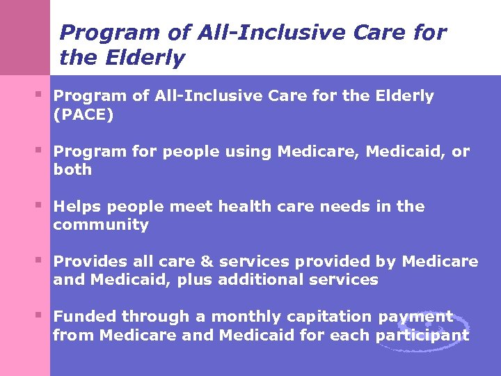 Program of All-Inclusive Care for the Elderly § Program of All-Inclusive Care for the
