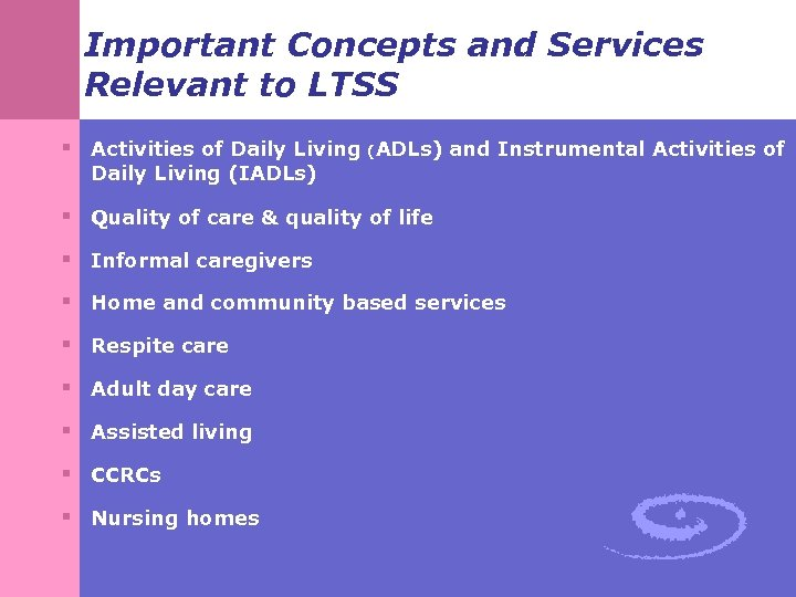 Important Concepts and Services Relevant to LTSS § Activities of Daily Living (ADLs) and