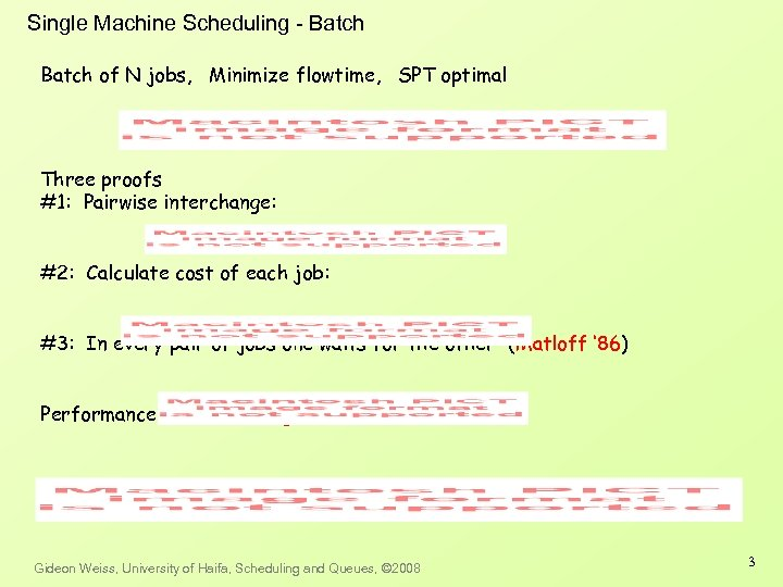 Single Machine Scheduling - Batch of N jobs, Minimize flowtime, SPT optimal Three proofs